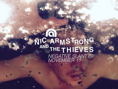 Nic Armstrong and The Thieves-Negative Slant EP-November 11.jpg