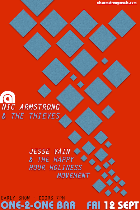 Sept 12.One-2-One Bar.Nic Armstrong & The Thieves.Jesse Vain.